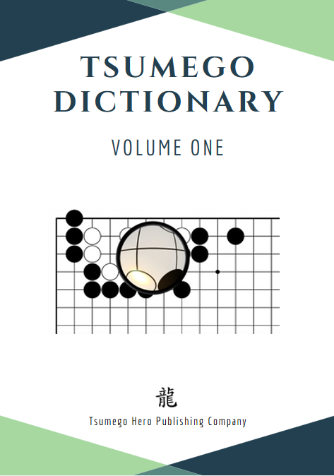 Tsumego Collection: Tsumego Dictionary Volume I