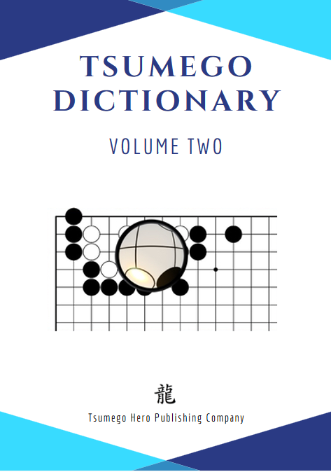 Tsumego Collection: Tsumego Dictionary Volume II