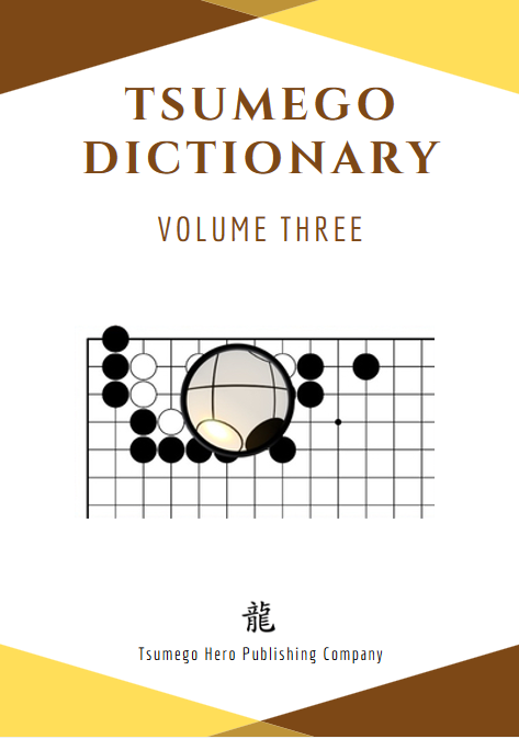 Tsumego Collection: Tsumego Dictionary Volume III